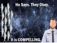 """Hello, Reddit, and Com: He Says. They Obey..  HELLO  Simon  It is COMPELLING. <p>[<a href=""""https://www.reddit.com/r/surrealmemes/comments/88bzlm/he_says_they_obey/"""">Src</a>]</p>"""