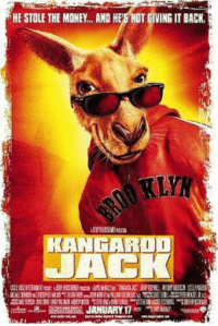 Memes, Kangaroo Jack, and 🤖: HE STOLE THE MONEY... AND H  VING IT BACK  JAEK  JANUARY 17 Kangaroo Jack is gonna be the next hot meme, just telling you now so you'll be prepared