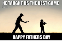 Baseball isn't the same without Dad. Happy Fathers Day: HE TAUGHT US THE BEST GAME  MLBMEME  HAPPY FATHERSDAY Baseball isn't the same without Dad. Happy Fathers Day