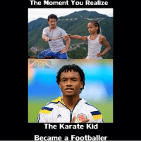he The Moment You Realize  U NEAN  The Karate Kid  Became a Footballer Show us some moves Cuadrado
