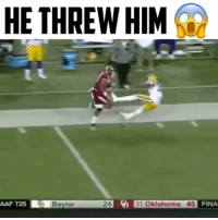 Tag someone you'd throw like this 😂 - (FOLLOW @dankrushes FOR A CHANCE TO WIN A SHOUTOUT🔥) - doubletap: HE THREW HIM  24 11 Oklahoma 45  FINA  AAF T25  Baylor Tag someone you'd throw like this 😂 - (FOLLOW @dankrushes FOR A CHANCE TO WIN A SHOUTOUT🔥) - doubletap
