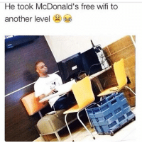 McDonalds, Memes, and Wifi: He took McDonald's free wifi to  another level