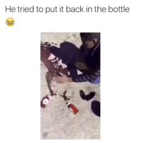 Lean Heads got no chill lmaooo 💀💀😂😂😂: He tried to put it back in the bottle Lean Heads got no chill lmaooo 💀💀😂😂😂