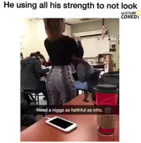 Memes, 🤖, and  Otto: He using all his strength to not look  IGOTURF  COMEDI  Need a nigga as faithful as otto. Oh Gawd he real 💪🏾🤣🤣 trapvine Repost