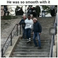 Funny, Lmao, and Smooth: He was so smooth with it Had the white folks shook lmao