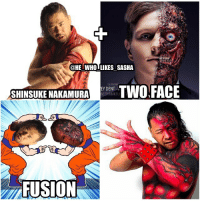 I hope to see nakamura do this look on the main roster one day I think it looks really cool. I also can't wait to see him squash ziggler. wwe wwememe wwememes shinsukenakamura kingofstrongstyle wwefunny dbz dolphziggler wrestler wrestling indywrestling finnbalor samoajoe samizayn wrestlingmemes prowrestling professionalwrestling wrestlemania worldwrestlingentertainment wweuniverse wwenetwork wwesuperstars raw wweraw mondaynightraw smackdown smackdownlive wwesmackdown nxt backlash: @HE WHO LIKES SASHA  SHINSUKE NAKAMURA  EYDENT-1  TWO FACE  WEEN MAKEU  FUSION I hope to see nakamura do this look on the main roster one day I think it looks really cool. I also can't wait to see him squash ziggler. wwe wwememe wwememes shinsukenakamura kingofstrongstyle wwefunny dbz dolphziggler wrestler wrestling indywrestling finnbalor samoajoe samizayn wrestlingmemes prowrestling professionalwrestling wrestlemania worldwrestlingentertainment wweuniverse wwenetwork wwesuperstars raw wweraw mondaynightraw smackdown smackdownlive wwesmackdown nxt backlash