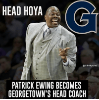 The Georgetown legend will now lead the charge.: HEAD HOYA  @CBSSports  PATRICK EWING BECOMES  GEORGETOWN'S HEAD COACH The Georgetown legend will now lead the charge.
