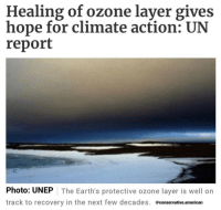 Memes, American, and Trump: Healing of ozone layer gives  hope for climate action: UN  report  Photo: UNEP The Earth's protective ozone layer is well on  track to recovery in the next few decades. @conservative.american EVEN THE OZONE LAYER IS GETTING BETTER UNDER TRUMP!!🇺🇸🇺🇸🇺🇸🇺🇸 trump Trump2020 presidentdonaldtrump followforfollowback guncontrol trumptrain triggered ------------------ FOLLOW👉🏼 @conservative.american 👈🏼 FOR MORE