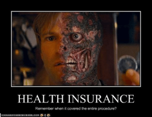 Health Insurance Remember When It Covered The Entire Procedure Icanhascheezeurgercom Health Insurance Cheezburger Funny Memes Funny Pictures Funny Meme On Me Me