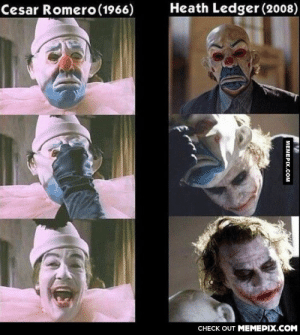 I believe what doesn't kill you simply makes you… strangeromg-humor.tumblr.com: Heath Ledger (2008)  Cesar Romero(1966)  CНECK OUT MЕМЕРIХ.COM  МЕМЕРIХ.Сом I believe what doesn't kill you simply makes you… strangeromg-humor.tumblr.com
