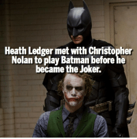 Batman, Joker, and Memes: Heath Ledger met with Christopher  Nolan toplay Batman before he  became Joker. Imagine that 😲 Follow @marvelousfacts