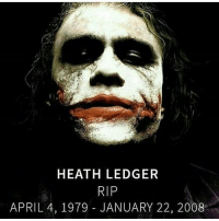 Because rest in peace heathledger joker darkknight rip: HEATH LEDGER  RIP  APRIL 4, 1979 JANUARY 22, 2008 Because rest in peace heathledger joker darkknight rip