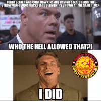 greatballsoffire wrestling prowrestling professionalwrestling meme wrestlingmemes wwememes wwe nxt raw mondaynightraw sdlive smackdownlive tna impactwrestling totalnonstopaction impactonpop boundforglory bfg xdivision njpw newjapanprowrestling roh ringofhonor luchaunderground pwg: HEATH SLATER AND CURT HAWKINSARE HAVING A MATCH AND THE  STROWMAN-REIGNS BACKSTAGE SEGMENTISSHOWN AT THE SAME TIME  WHOTHE HELL ALLOWED THATA!  OF M  GRAUITY.FORGOT mE  on InSTAGRAm  FOR  IDID greatballsoffire wrestling prowrestling professionalwrestling meme wrestlingmemes wwememes wwe nxt raw mondaynightraw sdlive smackdownlive tna impactwrestling totalnonstopaction impactonpop boundforglory bfg xdivision njpw newjapanprowrestling roh ringofhonor luchaunderground pwg