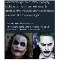 How are they trying to say the one that looks like your average Manchester Piccadilly crackhead is the best?? 😂😂😂😂😂😂😂 thejoker _ _ _ FOLLOW: ➡@_IM_JUST_THAT_GUY_____⬅ for daily fire posts 🔥🤳🏼: Heather ledger slept 2 hours every  night for a month so he'd lose his  mind to play the joker don't disrespect  a legend like this ever again  Screen Rant@screenrant  15 Reasons Jared Leto's Joker Is The BEST  Version-screenrant.com/?p=994770 How are they trying to say the one that looks like your average Manchester Piccadilly crackhead is the best?? 😂😂😂😂😂😂😂 thejoker _ _ _ FOLLOW: ➡@_IM_JUST_THAT_GUY_____⬅ for daily fire posts 🔥🤳🏼