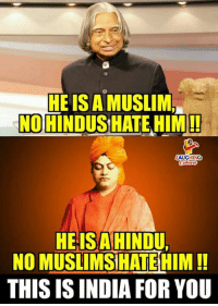 Muslim, India, and Indianpeoplefacebook: HEIS A MUSLIM  HINDUSHATE HIM!!  NO  AUGHING  HEIS A HINDU.  NO MUSLIMS HATE HIM!!  THIS IS INDIA FOR YOU