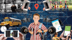 "Helicopter Parent Starter Pack: Helicopter Parent Starter Pack 2019  ""A peace of mind""  LIUO  ""Mama bear loves you!""  Which of these little brats drank the last of my orange juice?  ""Don't forget your phone!""  I'm going to build a police state  unlike the world has ever seen.  ""Where were you? Why did you forget your phone?!""  SCHOOL BUS  HUPTON CTY PEUC Ss  49  SAMSUNG  ""I didn't see the bus drop you off.  Where are you at?""  19 208 PM  10  hcoming cal  Vavizoe Weles  eve  Mom  Mobile (718) 390-3100  4.  ng.com  Sund  nest Helicopter Parent Starter Pack"