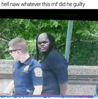 If tee grizzly bear and the predator had a baby: hell naw whatever this mf did he guilty  WNTOWN If tee grizzly bear and the predator had a baby