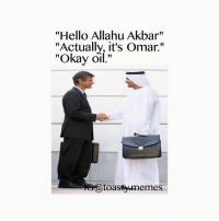 """""""Hello Allahu Akbar""""  """"Actually, it's Omar.""""  """"Okay oi  toasty memes Not meant to be offensive 😂"""