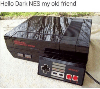 Memes, 🤖, and Nes: Hello Dark NES my old friend This is so punny 😂 ➖➖➖➖➖➖➖➖➖➖➖➖ New follower? Welcome to my page! ➖➖➖➖➖➖➖➖➖➖➖➖ Subscribe to my YouTube channel (link in bio) ➖➖➖➖➖➖➖➖➖➖➖➖ Follow my partners please :) @brozbncgaming @BigM3atyCLAWZZ @memika_ops @nbk_nation_ ➖➖➖➖➖➖➖➖➖➖➖➖ Follow my other page ↓ @tylerputnam2.0 ➖➖➖➖➖➖➖➖➖➖➖➖ ⬇Ignore These⬇ gamer gaming games cod callofduty blackops3 fallout4 darksouls3 xbox playstation youtube youtuber meme blackops2 codmeme funnymeme codghosts dankmemes gamingmeme modernwarfare pokemongo runescape