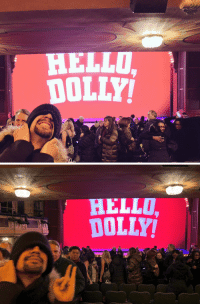 Hello, Memes, and Best: HELLO  DOLLY   HELLO  DOLLY Then I took GROFFSAUCE to the best place to be in NY last night...@DMurphyOfficial's last Hello, Dolly! & Groffsauce took these pics https://t.co/pRMnWRB7dX