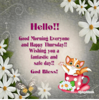 Have a great morning TU: Hello!!  Good Morning Everyone  and Happy Thursday!!  Wishing you a  mantastic and  sale day!!  God Bless! Have a great morning TU