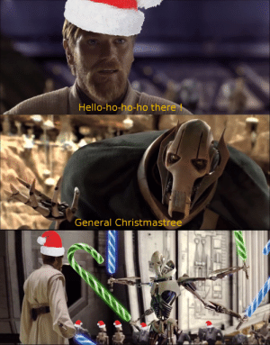 You are a cold one: Hello-ho-ho-ho there !  General Christmastree You are a cold one