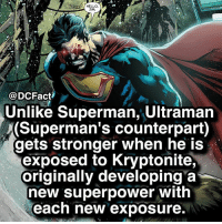 Hello, Memes, and Superman: HELLO,  JIM  @DCFact  Unlike Superman, Ultraman  (Superman's counterpart)  gets stronger when he is  exposed to Kryptonite,  originally developing a  new superpower with  each new exposure Damnn 😬💪🏼 follow @marvelousfacts for Marvel posts!