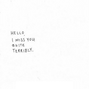 https://iglovequotes.net/: HELLO  MISS You  a uITE  TERRIBLY https://iglovequotes.net/