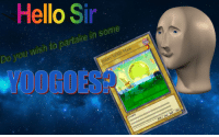 "<p>[<a href=""https://www.reddit.com/r/surrealmemes/comments/84zmya/please_play_with_him/"">Src</a>]</p>: Hello Sir  Do you wish to partake in some  OOGOES  VOID MAN  ERRY  voIDl  K/ 666 DEF/ 666 <p>[<a href=""https://www.reddit.com/r/surrealmemes/comments/84zmya/please_play_with_him/"">Src</a>]</p>"