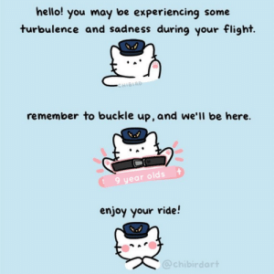 Hello, Thank You, and Buckle: hello! you may be experiencing some  turbulence and sadness during your flight.  CHIBIRD  remember to buckle up,and we'll be here.  9 year olds  enjoy your ride!  @chibirdart #thankyoupewdiepie Thank you Felix for everything, you have such a kind heart and we will always be here supporting you and cheering you on! 💓💓💓 (art by @chibirdart x)