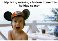 "Memes, Grief, and Murder: Help bring missing children home this  holiday season ""My parents didn't give up when my brother, Adam was abducted and murdered – they turned their grief into action and founded NCMEC to help all missing children. Sometimes it's hard to believe that you can make a difference but I promise you that together, we can. Please donate today and help bring missing children home."" – Callahan Walsh, son of NCMEC's co-founders John & Revé Walsh  donate.missingkids.org"