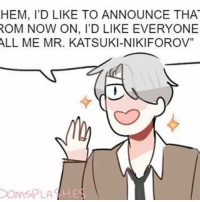 """Let this happen in s2 please and ty yurionice victuuri victornikiforov victuri randomsplashes: HEM, ID LIKE TO ANNOUNCE THAT  ROM NOW ON, I'D LIKE EVERYONE  ALL ME MR. KATSUKI-NIKIFOROV""""  DONSPLA Let this happen in s2 please and ty yurionice victuuri victornikiforov victuri randomsplashes"""