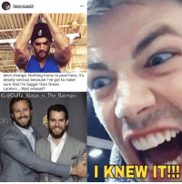 Memes, Shazam, and Green Lantern: henrycavill  elicit change. Nothing funny to post here, it's  deadly serious because I've got to make  sure that I'm bigger than Green  Lantern... Wait whaaat?  IG:@Daffa Alatas is The Batman  I KNEW IT!!! I knew it!!! Batman Superman WonderWoman TheFlash GreenLantern Aquaman Cyborg MartianManhunter Shazam GreenArrow BlackCanary Mera Darkseid SteppenWolf LexLuthor SuicideSquad Deadshot Joker HarleyQuinn Deathstroke JusticeLeague BatmanvSuperman DCEU Nightwing RedHood