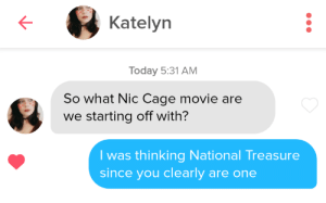 "Her bio said: ""If we can't have a Nic Cage marathon, then you're not the man for me."": Her bio said: ""If we can't have a Nic Cage marathon, then you're not the man for me."""