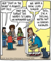 """Africa, Memes, and Rain: HER DUST IN THE  WE NEED A  WIND IS ALWAYS  NEW LEAD  OFF KEY  AND SHE  SINGER  TOTO  I'VE A  FORGOT THE  FEELING  WORDS TO CARRY  WERE NOT  ON WAYWARD SON  IN KANSAS  ANYMORE  11/4  O2016 Scott Hilburn/Distributed by Universal Uclick """"I bless the rains down in Africa""""--Toto"""