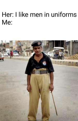 Reddit, Her, and Law: Her: I like men in uniforms  Меe:  24  kst I am the law