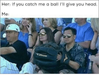 """<p>Girl must have given him some good head via /r/memes <a href=""""http://ift.tt/2mpCiwx"""">http://ift.tt/2mpCiwx</a></p>: Her: If you catch me a ball ' give you head  Me: <p>Girl must have given him some good head via /r/memes <a href=""""http://ift.tt/2mpCiwx"""">http://ift.tt/2mpCiwx</a></p>"""