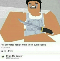 Her Last Words Roblox Music Video Suicide Song 212660 Views 275 2k