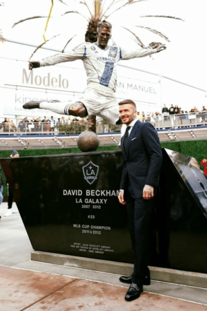David Beckham, Memes, and The Weekend: HERBALI  ModeloN MANUEL  LA  DAVID BECKHA  LA GALAXY  2007 2012  # 23  MLS CUP CHAMPION  2011& 2012 PRACTICE MAKES PERMANENT  LA Galaxy unveiled a statue for David Beckham over the weekend.  #MondayMotivation