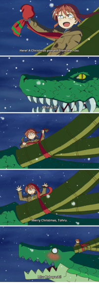 Christmas, Merry Christmas, and What Is: Here! A Christmas present from me, too.   What is it?   Merry Christmas, Tohru. ,   Miss Kobayashi!