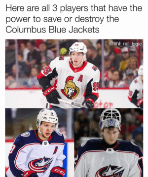 Logic, Memes, and National Hockey League (NHL): Here are all 3 players that have the  power to save or destroy the  Columbus Blue Jackets  @nhl_ref_logic  85 Duchene to CBJ, Columbus is ALL IN this season folks