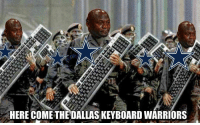 Whenever you make a one and done joke: HERE COME THE DALLAS KEYBOARD WARRIORS Whenever you make a one and done joke