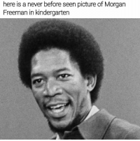 Memes, Morgan Freeman, and What Is: here is a never before seen picture of Morgan  Freeman in kindergarten What is this guy? 😣😩