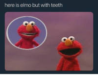 Why he look like Gucci Mane: here is elmo but with teeth Why he look like Gucci Mane