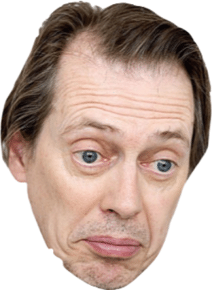 Here is the png of Steve Buscemi that Frank always uses: Here is the png of Steve Buscemi that Frank always uses