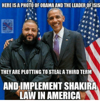 DJ Khaled, Memes, and Shakira: HERE ISA PHOTO OF OBAMA AND THE LEADER OFISIS  t**  THEYAREPLOTTING TOSTEALA THIRD TERM  AND IMPLEMENT SHAKIRA  LAW IN AMERICA This hilarious hoax image of Barack Obama and DJ Khaled have some people really worked up!  From our friends at Know Your Meme!