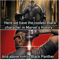 Whenever they bring Blade to the MCU is when I'll go full fanboy mode. 👏🏻 ---- Credit: @562comics: Here we have the,coolest Black  character in Marvel's history  562 comics  And above him is Black Panther. Whenever they bring Blade to the MCU is when I'll go full fanboy mode. 👏🏻 ---- Credit: @562comics