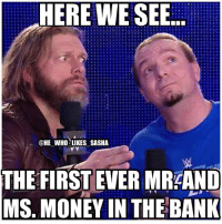 Memes, Money, and Wrestling: HERE WE SEE  @HE WHO LIKES SASHA  THE FIRST EVER MRAAND  MS MONEY IN THE BANK History makers. wwe wwememe wwememes edge ratedrsuperstar jamesellsworth mitb moneyinthebank beckylynch carmella charlotteflair natalya taminasnuka cmpunk wrestler wrestling wrestlingmemes prowrestling professionalwrestling worldwrestlingentertainment wweuniverse wwenetwork wwesuperstars raw wweraw mondaynightraw smackdown smackdownlive wwesmackdown wwenxt