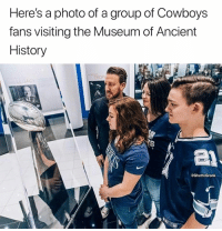 Cowboys Fans: Here's a photo of a group of Cowboys  fans visiting the Museum of Ancient  History  @GhettoGronk