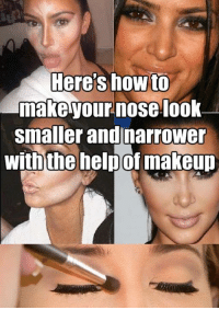 Here S How To Nake Your Nose L00k Smallerandjnarrowe Withthe Helpof Makeur Here S How To Make Your Nose Look Smaller And Narrower With The Help Of Makeup Read The Full Story Here